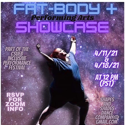@shapesandshadesdancecompany Register for Zoom Link! FAT-BODY + PERFORMING ARTS SHOWCASE  Link Thumbnail   Linktree