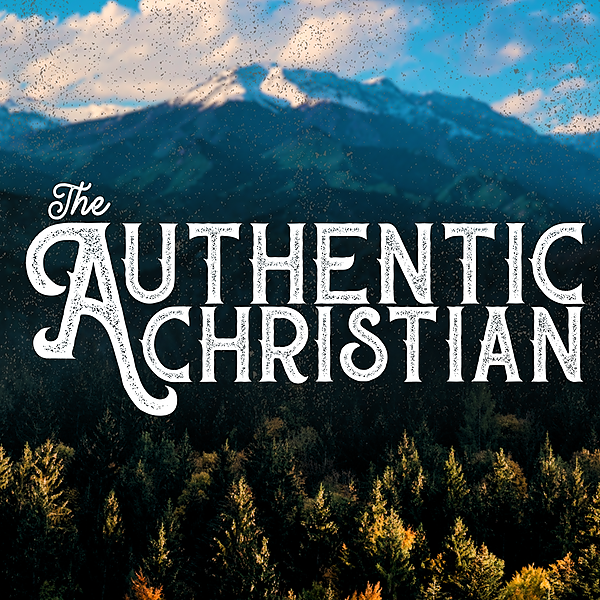 The Authentic Christian (theauthenticchristian) Profile Image | Linktree