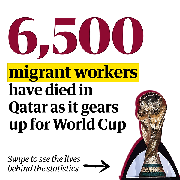 Revealed: 6,500 migrant workers have died in Qatar as it gears up for World Cup