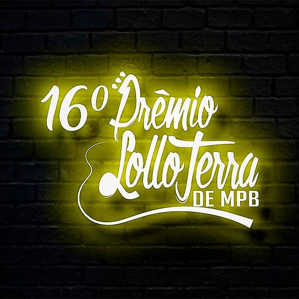 "Prêmio ""Lollo Terra"" de MPB (premiololloterra) Profile Image | Linktree"