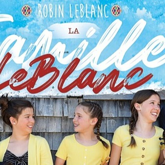 Canadian Roots Today July 6 - La Famille LeBlanc Link Thumbnail | Linktree