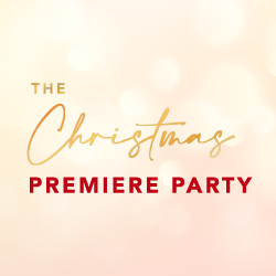 The Christmas Premiere Party: Register to be a part!