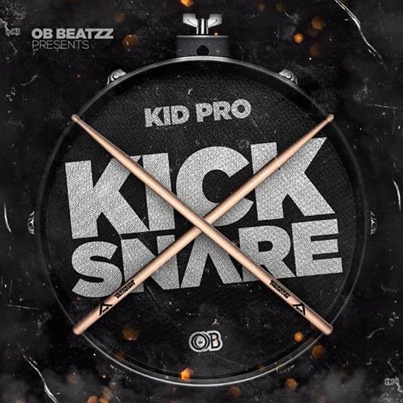 KID PRO - Kick x Snare (Prod By OB)