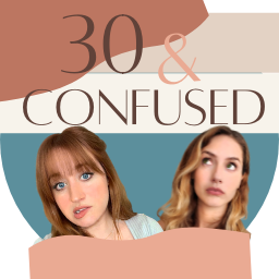 30 & Confused Podcast (30andCo) Profile Image | Linktree