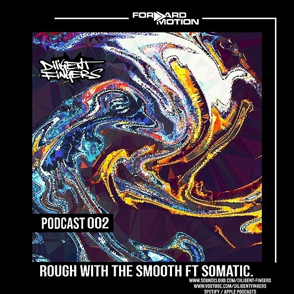 Guest mix -> The Forward Motion Show by Diligent Fingers