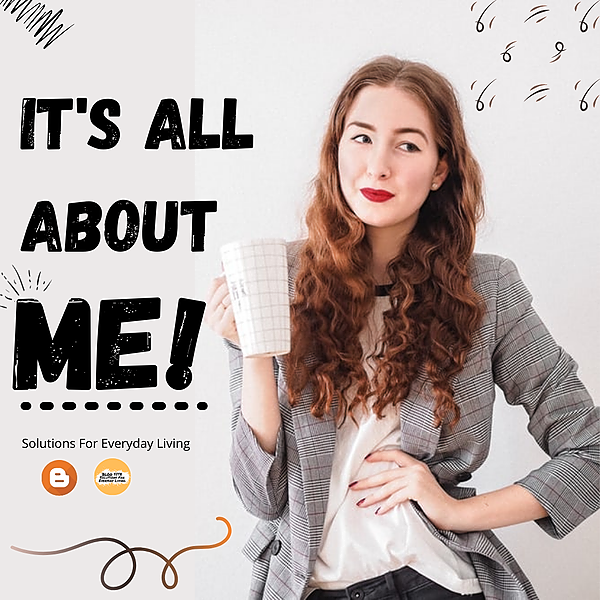 FEATURED BLOG - Me, Myself, and I
