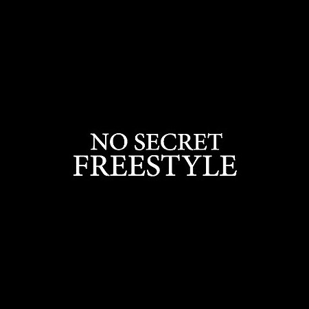 NO SECRET FREESTYLE (OFFICIAL VIDEO) 🎥