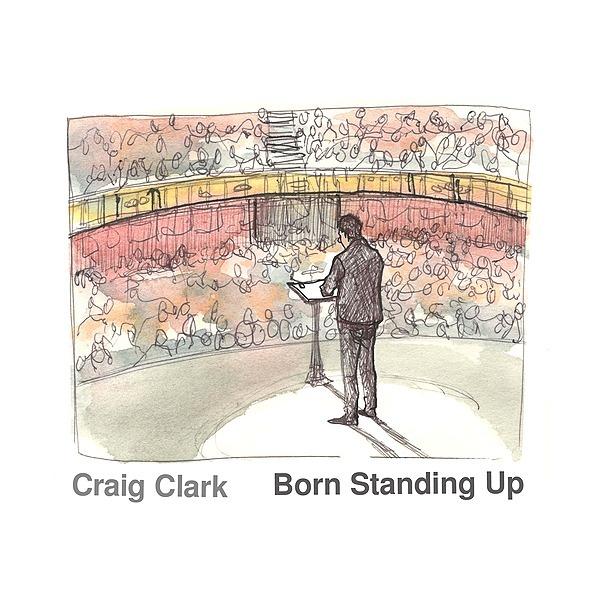 @craigclarkmusic PRE SAVE BORN STANDING UP  Link Thumbnail | Linktree