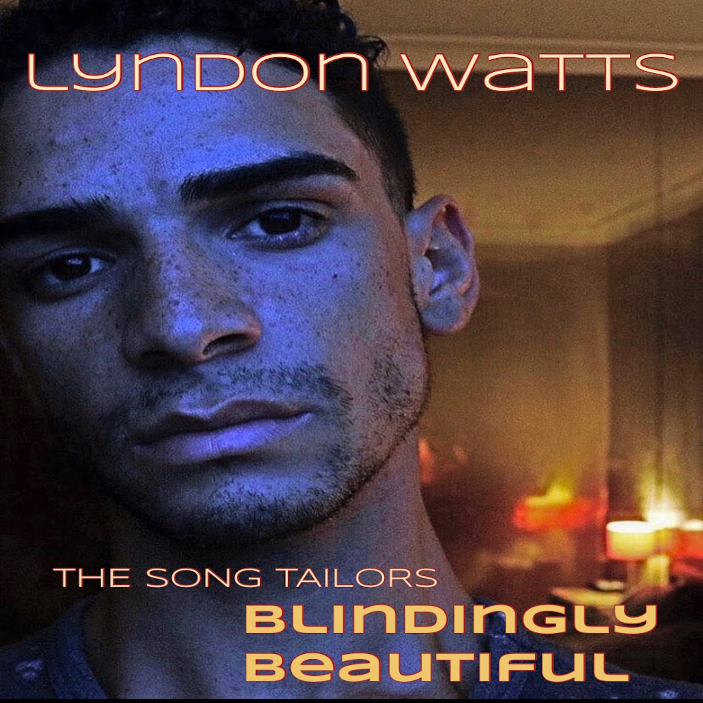 @thesongtailors Blindingly Beautiful feat. Lyndon Watts Link Thumbnail | Linktree