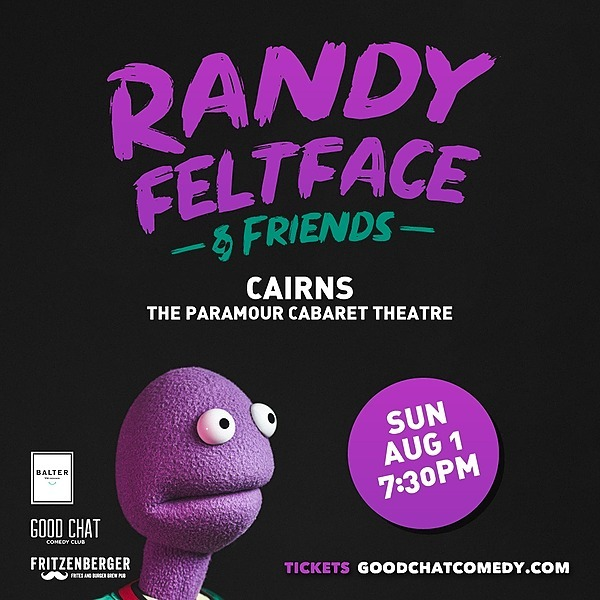 @goodchatcomedy Get tickets to Randy Feltface & Friends - CAIRNS [Aug 1] Link Thumbnail | Linktree