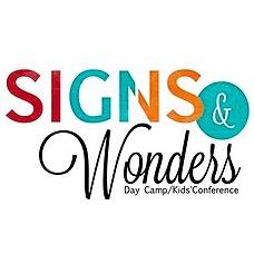 SIGNS & WONDERS - Early Bird Registr.