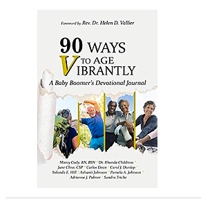 """90 Ways to Age VIBRANTLY! A Baby Boomers Devotional Journal"" Paperback"