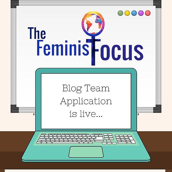 Feminist Focus Blog Team Application