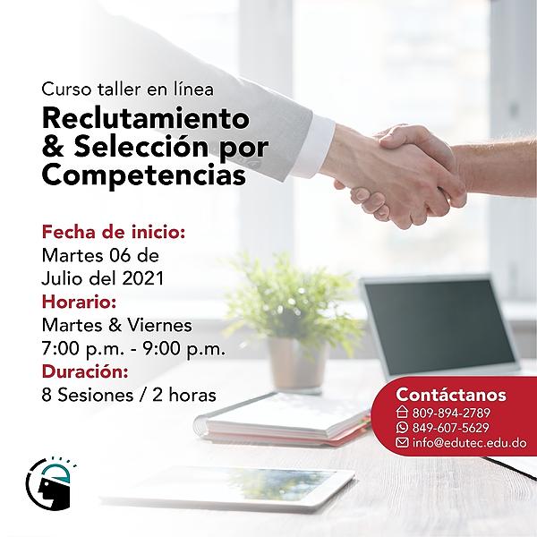 CURSO TALLER RECLUTAMIENTO Y SELECCIÓN POR COMPETENCIAS - Martes 06 Julio