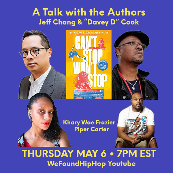 """May 6, 2021: """"Detroit Hip Hop: A History"""" feat. Jeff Chang, Davey D, Khary WAE Fraizer, + Piper Carter. Open To All (Even If You're Not from The """"D"""")"""