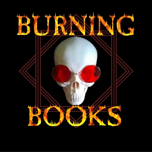 Click here to see all Burning Books published on Amazon