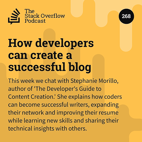 Podcast 270: How developers can become great writers