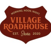 Saturday: @ Village Road House in Skokie (7pm-12am)