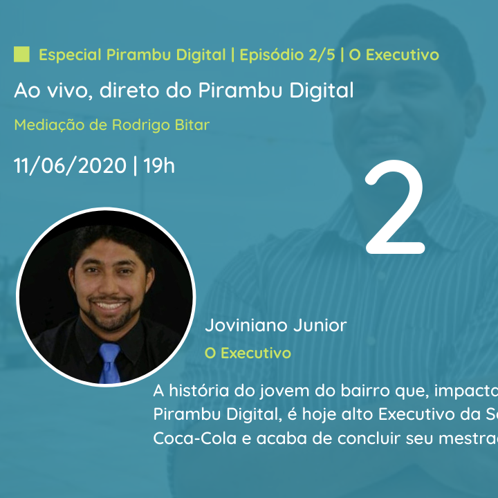 Especial Pirambu Digital | Episódio 2/5 | O Executivo