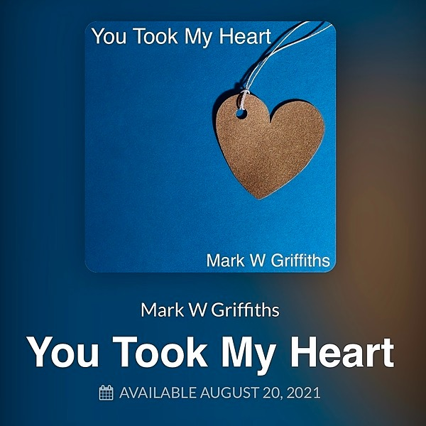 Mark W Griffiths You Took My Heart Link Thumbnail   Linktree