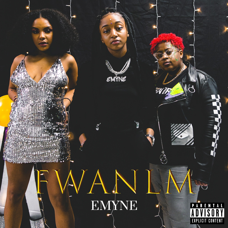 Emyne- FWANLM (prod. by DILEMMA) Music Video
