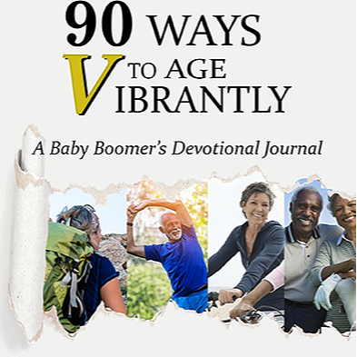 """Buy 3 to SAVE MORE✅👍🏽DURING PRE-LAUNCH🚀 """"90 Ways to Age VIBRANTLY! A Baby Boomers Devotional Journal"""""""