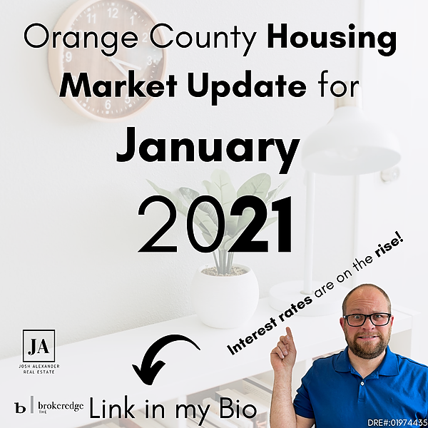 OC Housing Market Update for January - Interest Rates on the Rise?