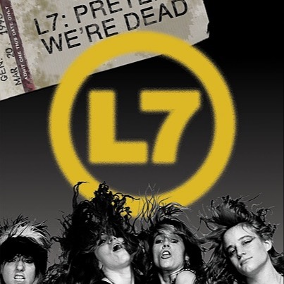 L7 Documentary at Amazon Prime