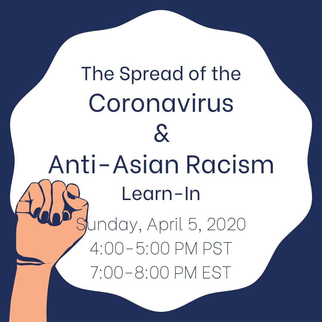 The Spread of the Coronavirus & Anti-Asian Racism Webinar Learn-In