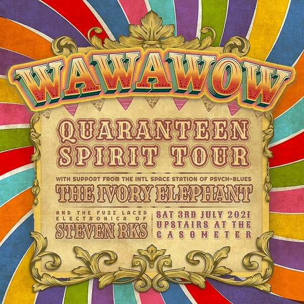 @wawawow CANCELLED MELB Tix 3rd July: WAWAWOW at the Gasometer w/ The Ivory Elephant + Steven RKS Link Thumbnail | Linktree
