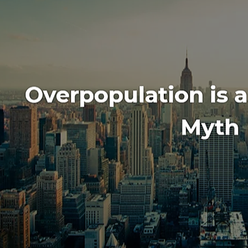 The Dangerous Myth of Overpopulation (Episode)