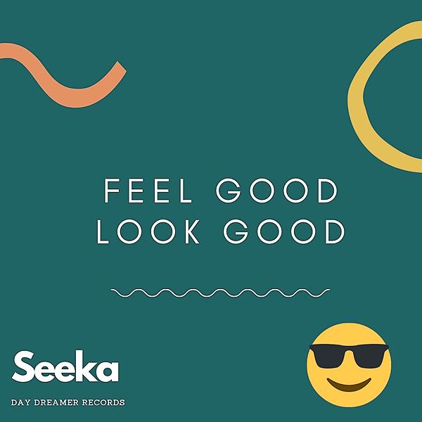 @seeka_ LOOK GOOD FEEL GOOD-Spotify new single Link Thumbnail | Linktree