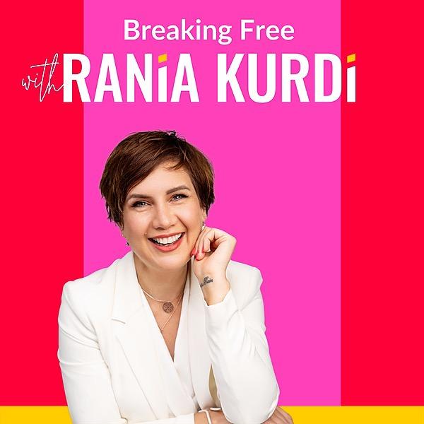 @RaniaKurdi Breaking free podcast on SPOTIFY Link Thumbnail | Linktree