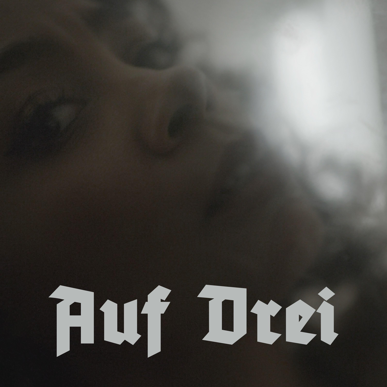 "NEW SINGLE: ""AUF DREI"""
