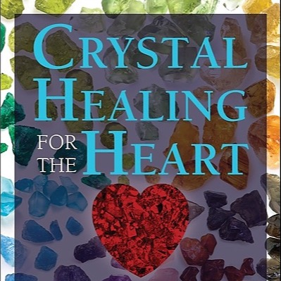 Buy Crystal Healing for the Heart