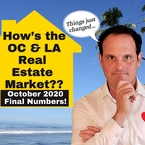 LA & OC Housing Market Update with Foreclosure Data (SD, too) - October 2020 - Final Numbers