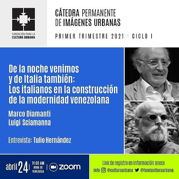 """Cuarta sesión CaPIU en Youtube: """"De la noche venimos y de Italia también: los italianos en la construcción de la modernidad venezolana"""""""