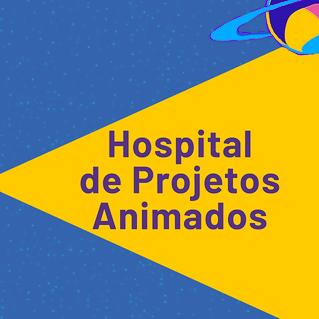 Inscrições para o Hospital de Projetos Animados