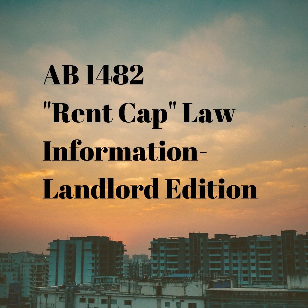 "AB 1482 ""Rent Cap Law"" What Landlords Need to Know"