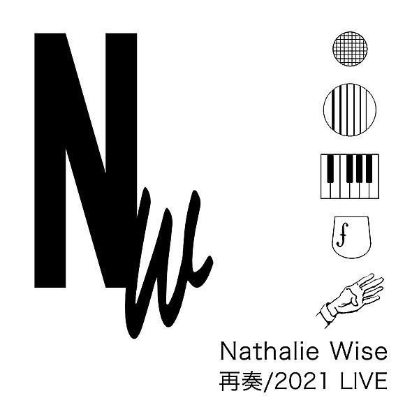@takanohiroshi ナタリーワイズ「再奏/2021・LIVE」Digital Album Link Thumbnail | Linktree