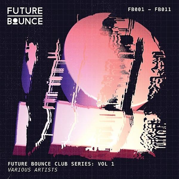 VINYL: Future Bounce Club Series vol 1