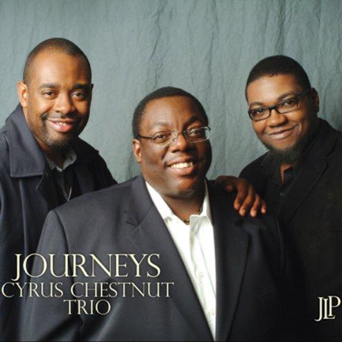 Jazz Legacy Productions JOURNEYS Cyrus Chestnut Trio Link Thumbnail | Linktree