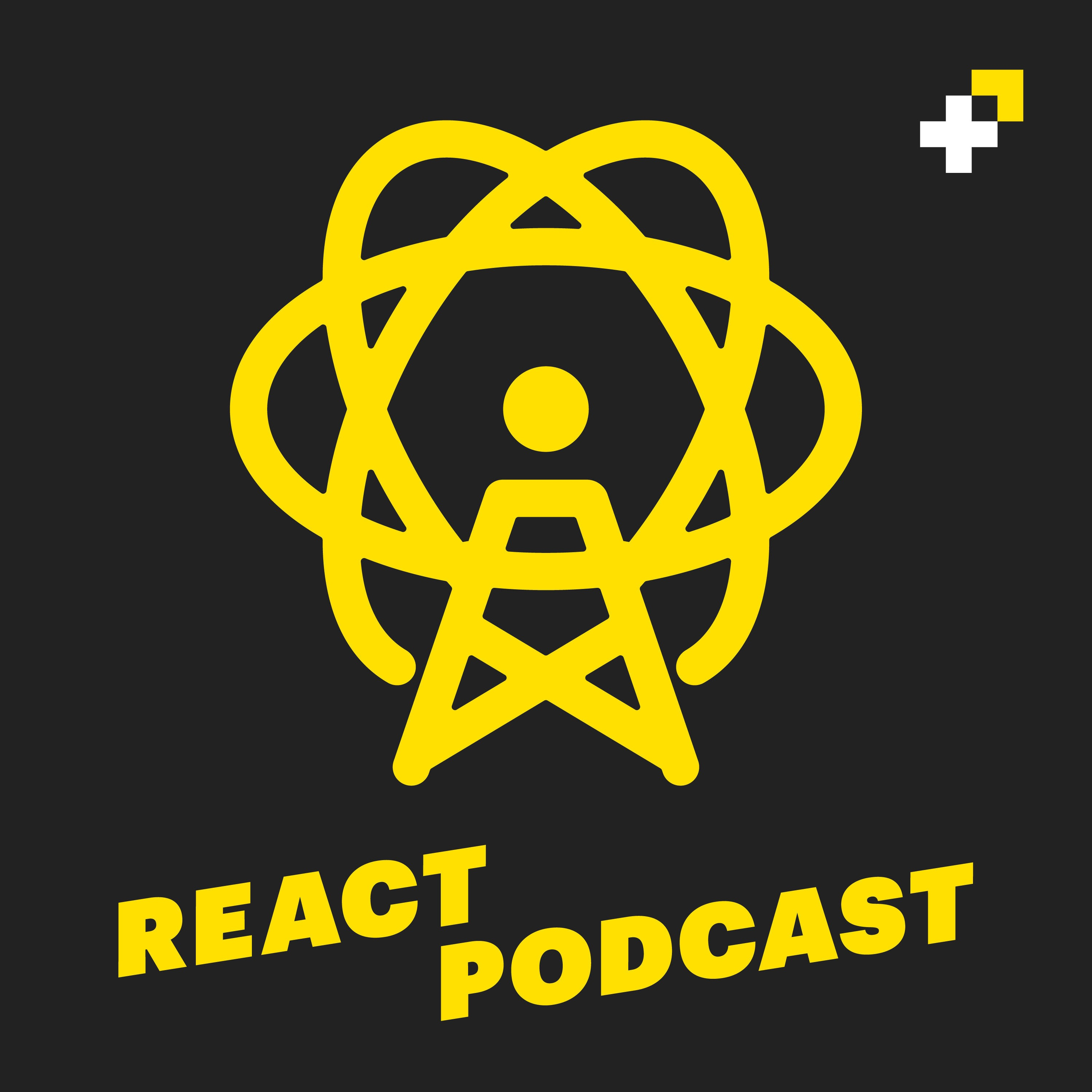 Most recent podcast [React Podcast]