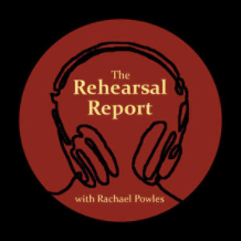 """Can I Do It All?"" - The Rehearsal Report Podcast"