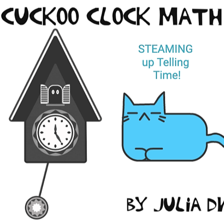 Design a Cuckoo Clock *STEAM and Time