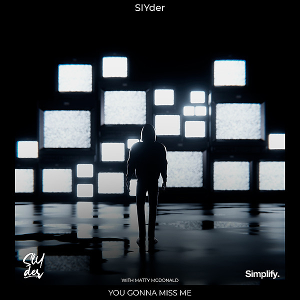 Slyder - You Gonna Miss Me (feat. Matty McDonald)