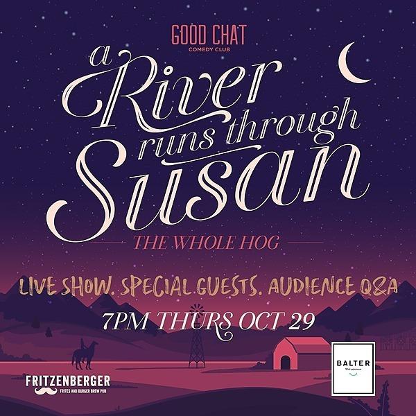 Get tickets to A River Runs Through Susan LIVE! [Oct 29]