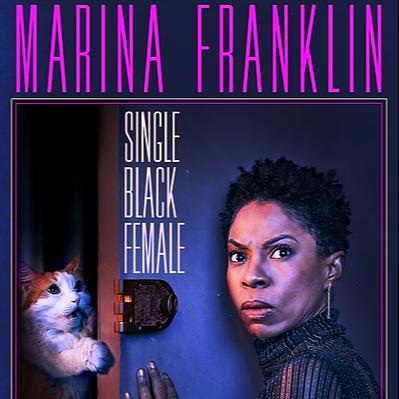 Marina's Comedy Special: Single Black Female
