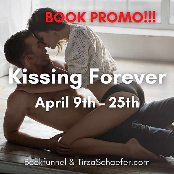 KISSING FOREVER Book Promotion 9-25 April
