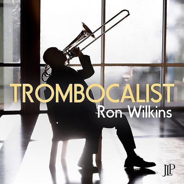 Jazz Legacy Productions  TROMBOCALIST Ron Wilkins Link Thumbnail | Linktree